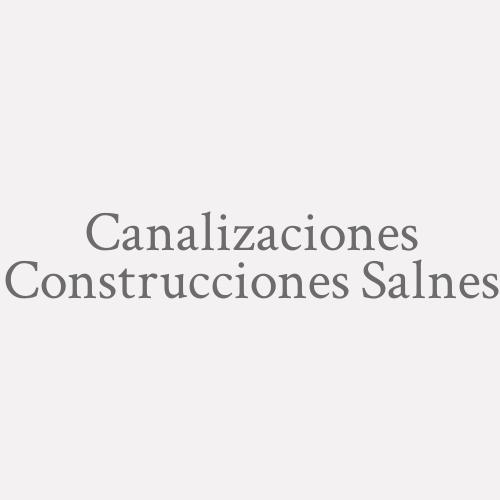Canalizaciones Construcciones Salnes