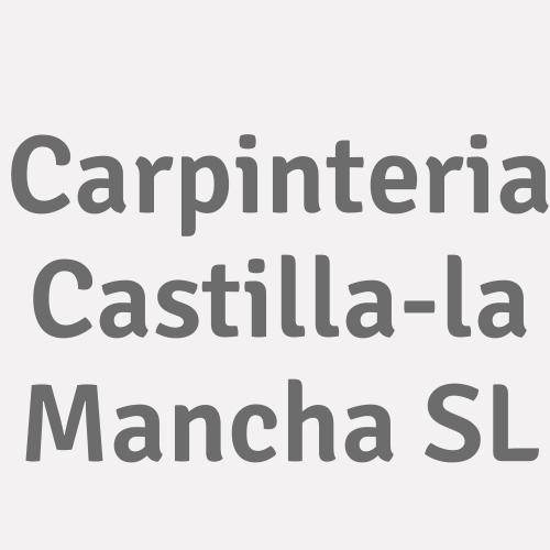 Carpinteria Castilla-la Mancha S.l.
