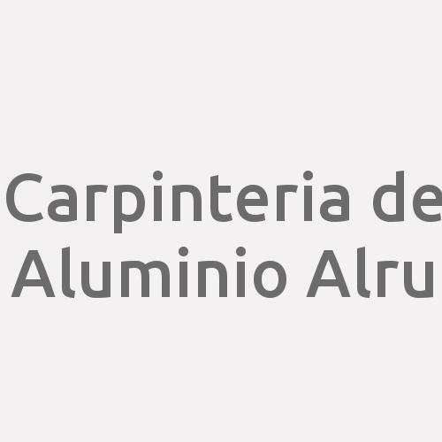 Carpinteria De Aluminio Alru