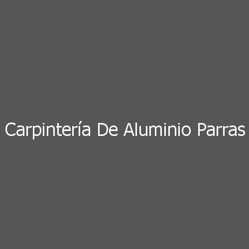 Carpintería De Aluminio Parras