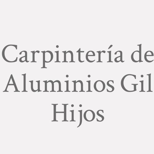 Carpintería De Aluminios Gil Hijos