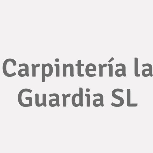 Carpintería la Guardia SL