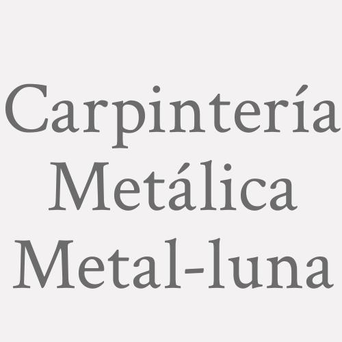 Carpintería metálica Metal-luna