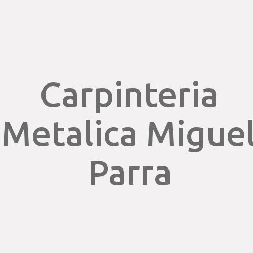 Carpinteria Metalica Miguel Parra