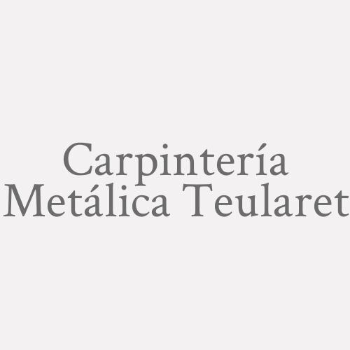 Carpintería Metálica Teularet