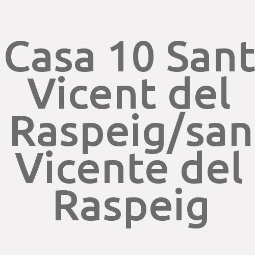 Casa 10 Sant Vicent del Raspeig