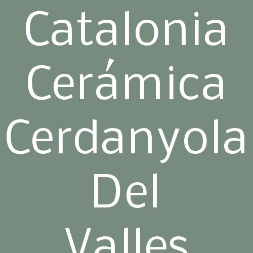 Catalonia Cerámica Cerdanyola del Valles