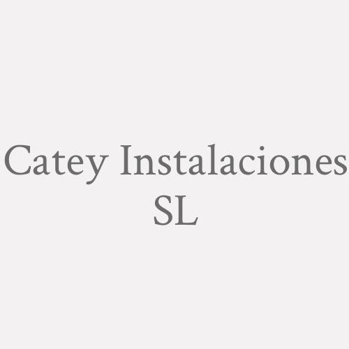 Catey Instalaciones SL