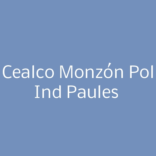 Cealco  Monzón Pol Ind Paules