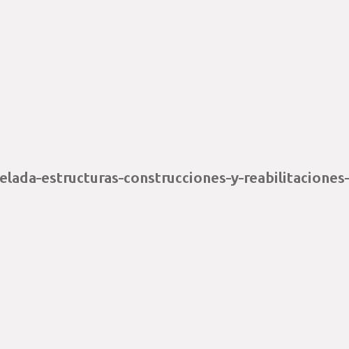 Celada Estructuras Construcciones y Rehabilitaciones S.L.