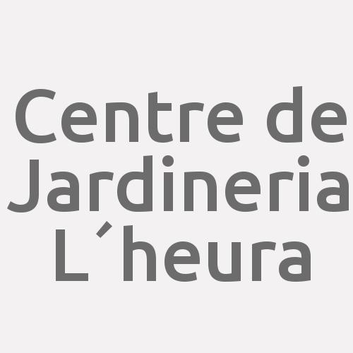 Centre de Jardineria L´heura