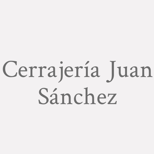 Cerrajería Juan Sánchez