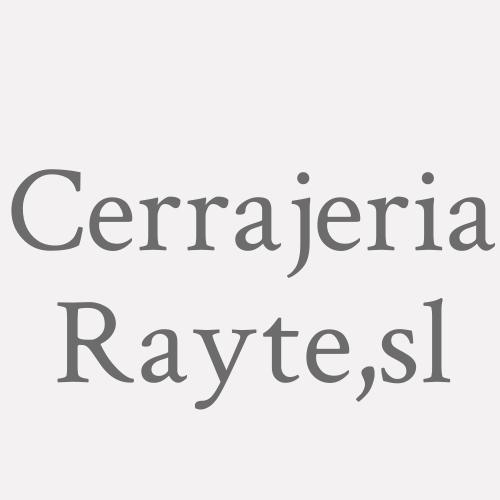 Cerrajeria Rayte,sl