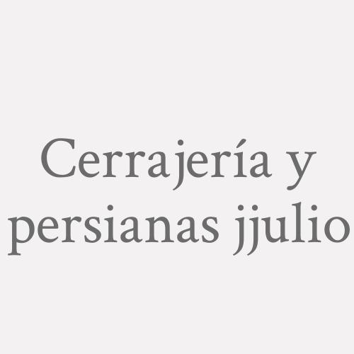 Cerrajería Y Persianas J.julio