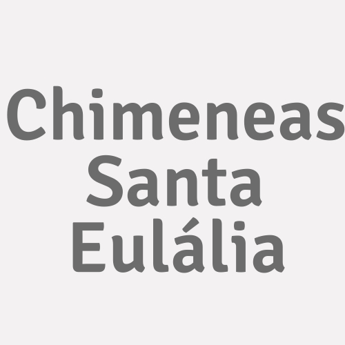 Chimeneas Santa Eulália