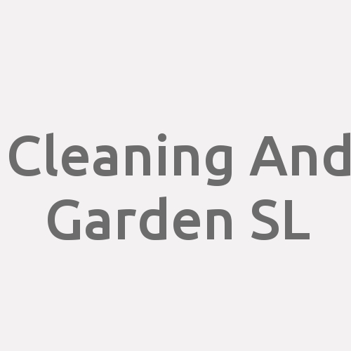 Cleaning And Garden S.L.