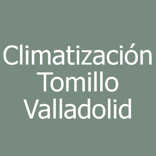 Climatización Tomillo Valladolid