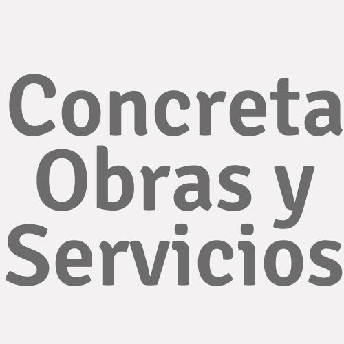 Concreta Obras y Servicios