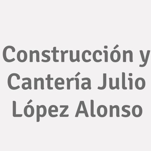 Construcción Y Cantería Julio López Alonso