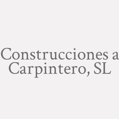 Construcciones A. Carpintero, S.l.