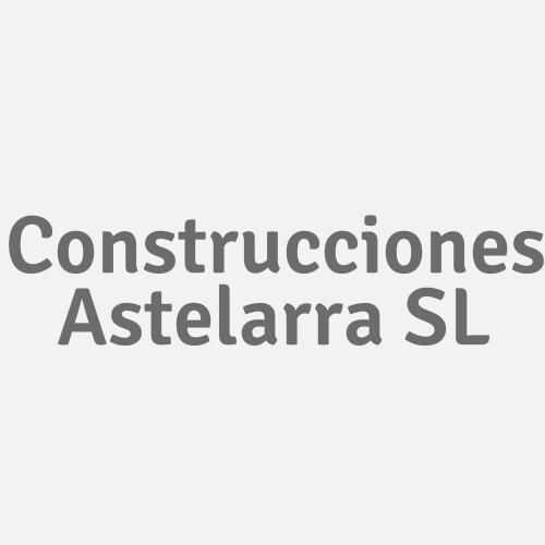 Construcciones Astelarra Sl