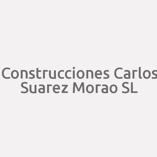 Construcciones Carlos Suarez Morao Sl
