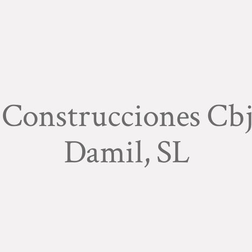 Construcciones Cbj Damil, S.L.