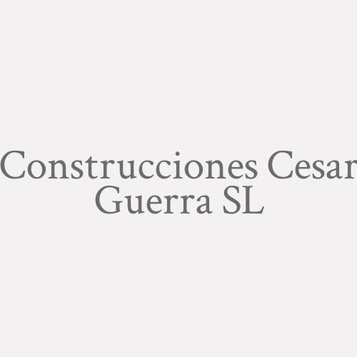 Construcciones Cesar Guerra S.L.