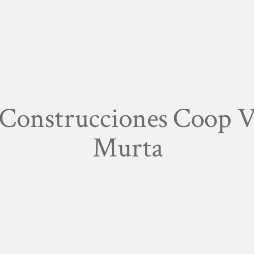 Construcciones Coop. V. Murta