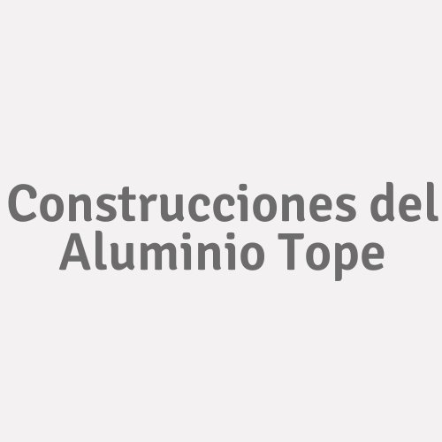 Construcciones del Aluminio Tope