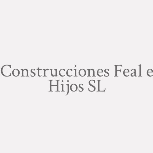 Construcciones Feal e Hijos SL