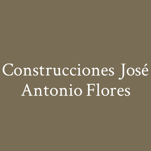 Construcciones José Antonio Flores