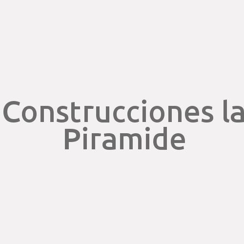 Construcciones La Piramide