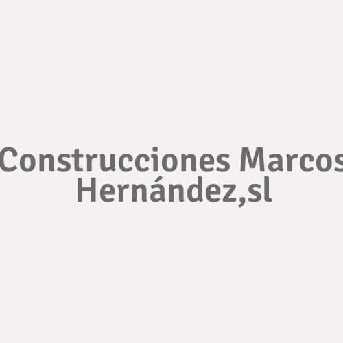 Construcciones Marcos Hernández,sl