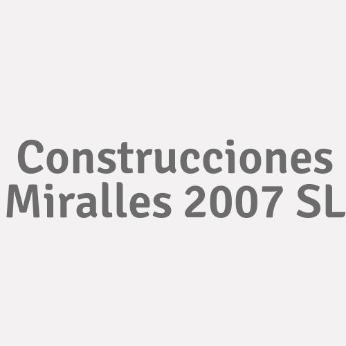 Construcciones Miralles 2007 S.L.