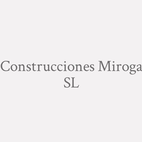 Construcciones Miroga S.L