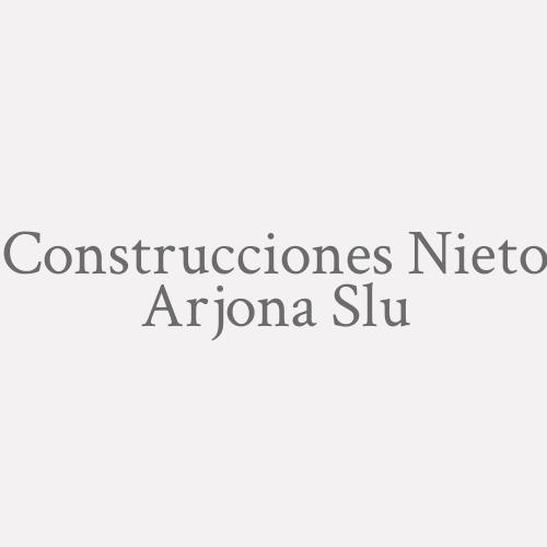 Construcciones Nieto Arjona S.L.U