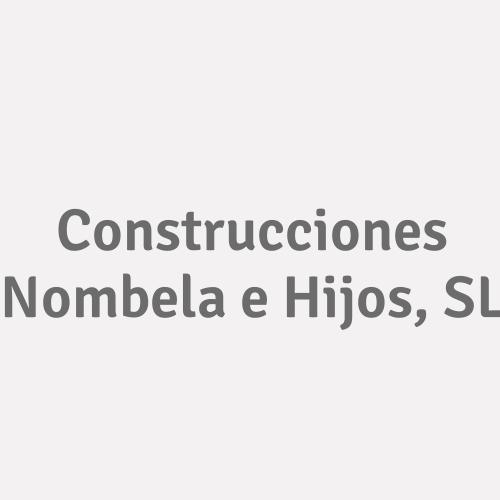 Construcciones Nombela E Hijos, S.L.