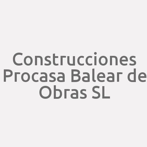 Construcciones Procasa Balear de Obras SL