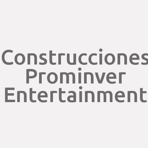 Construcciones Prominver Entertainment