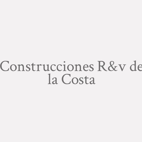Construcciones R&v de la Costa