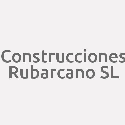 Construcciones Rubarcano S.L.