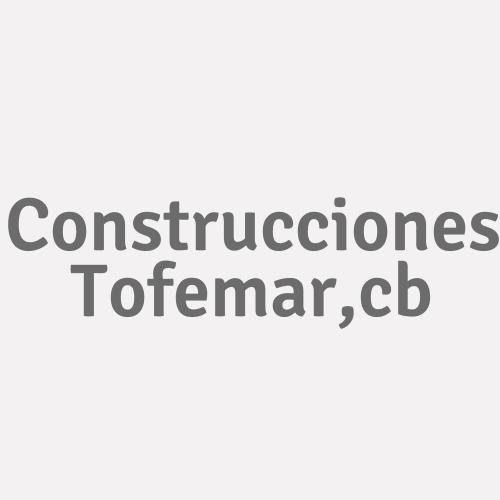 Construcciones Tofemar,c.b