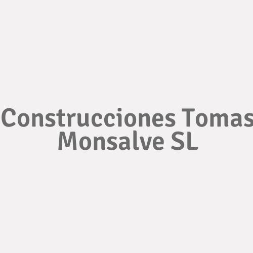 Construcciones Tomas Monsalve Sl