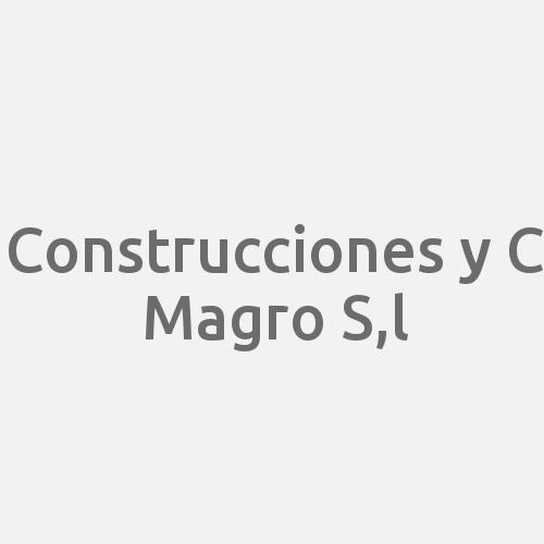 Construcciones Y C Magro S.L.