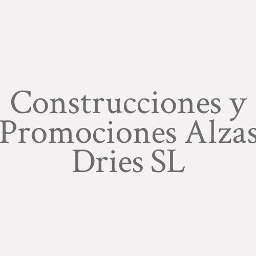 Construcciones Y Promociones Alzas Dries S.L.