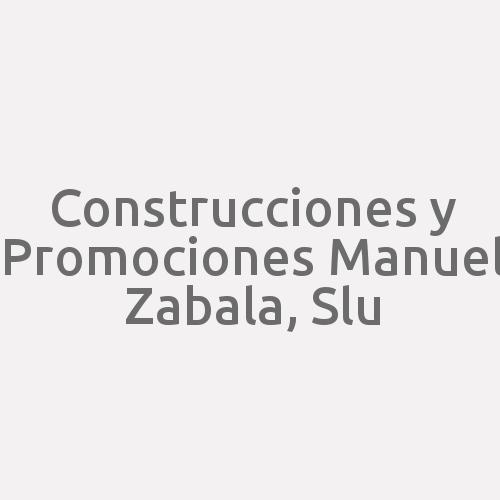 Construcciones Y Promociones Manuel Zabala, Slu