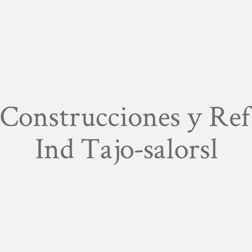 Construcciones Y Ref. Ind. Tajo-salor. S.L.