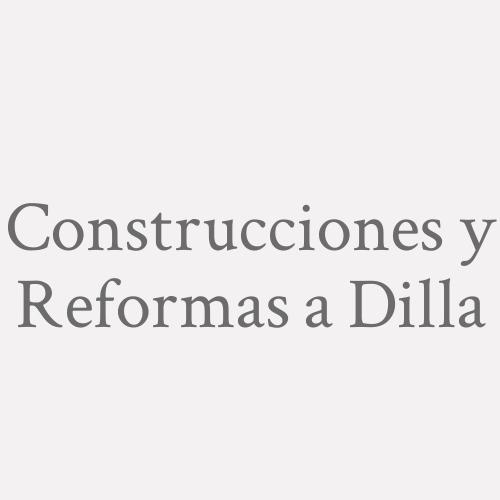 Construcciones Y Reformas A. Dilla