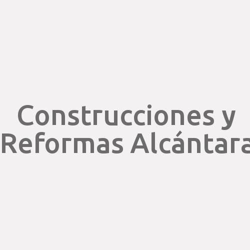 Construcciones Y Reformas Alcántara